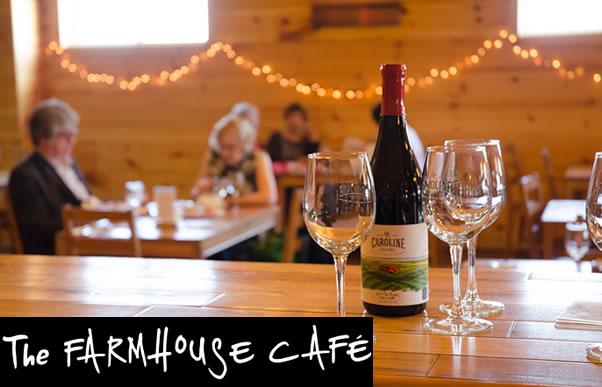 Farmhouse Cafe Caroline Cellars